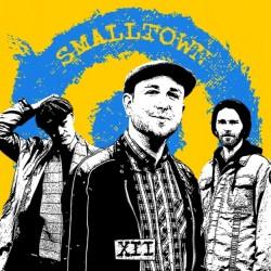 """EP. Smalltown """"XII"""""""