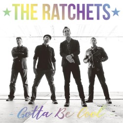 "EP. The Ratchets ""Gotta be..."