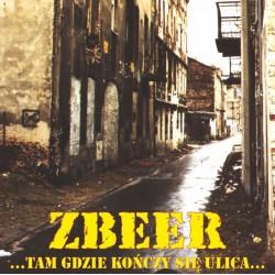 "LP. Zbeer ""Tam gdzie kończy..."