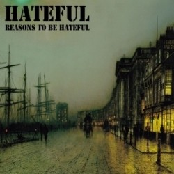 "LP. Hateful ""Reasons to be..."