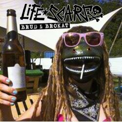 "CD. Life Scars ""Brud i brokat"""