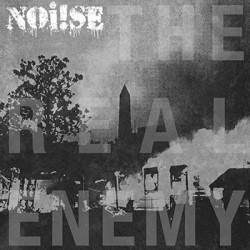 "LP. Noi!se ""The real enemy"""