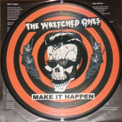 "LP. The Wretched Ones ""Make..."