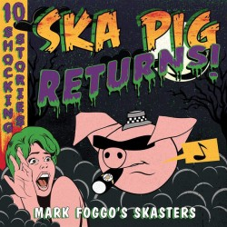 CD. Mark Foggo's Skasters...