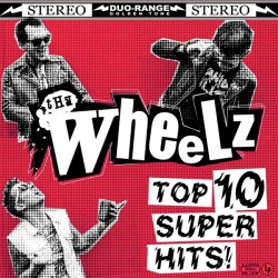 "LP. The Wheelz ""Top 10..."