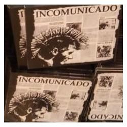 CD. Incomunicado...