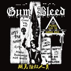"LP. Gum Bleed ""Punx save..."
