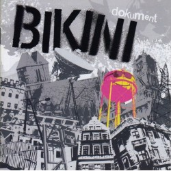 "CD. Bikini ""Dokument"""