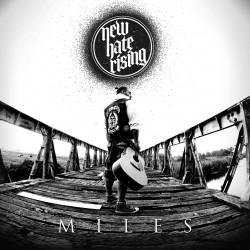 "LP. New Hate Rising ""Miles"""