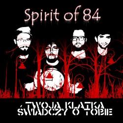 "CD. Spirit of 84 ""Twoja..."