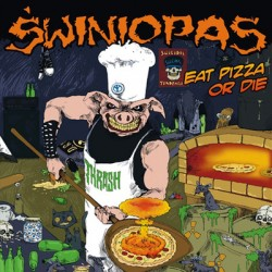 "CD. Świniopas ""Eat pizza or..."