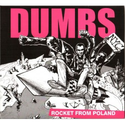 "CD. Dumbs ""Rocket From Poland"""