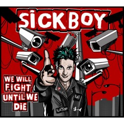 "CD. SickBoy ""We will fight..."