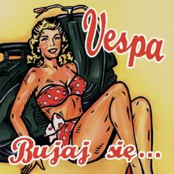 """LP. Vespa """"Bujaj się"""""""