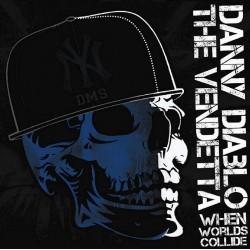 CD. Danny Diablo vs. The...