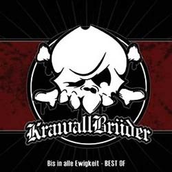 """CD. Krawallbrüder """"Bis In..."""