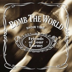 "CD. Bomb The World ""Friends..."