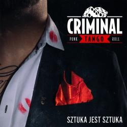"""CD. Criminal Tango """"Sztuka..."""