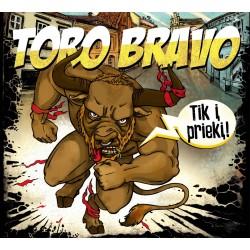 "CD. Toro Bravo ""Tik i prieki"""