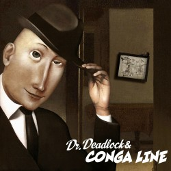 CD. Dr. Deadlock & Conga...