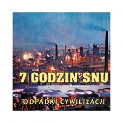 """LP. 7 Godzin Snu """"Odpadki..."""
