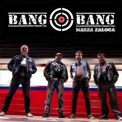 """CD. Bang Bang """"Nasza załoga"""""""