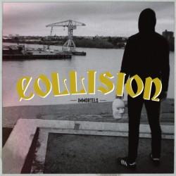 "EP. Collision ""Immortels"""