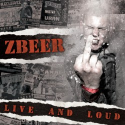 "CD. Zbeer ""Live and Loud"""