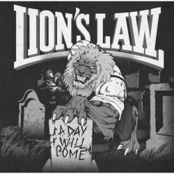"""LP. Lion's Law """"A day will..."""