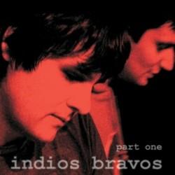 """LP. Indios Bravos """"Part one"""""""