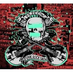 "CD. Przeciw ""Punk rock show"""