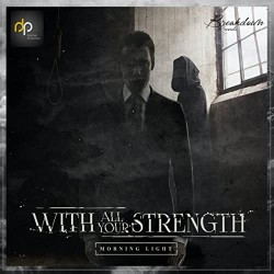 CD. With All Your Strenght...