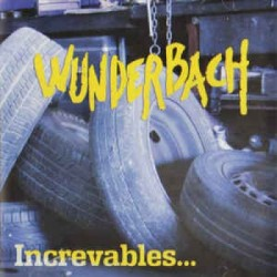 "CD. Wunderbach ""Increvables"""