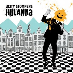 "CD. 3 City Stompers ""Hulanka"""