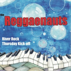"EP. The Reggaenauts ""River..."