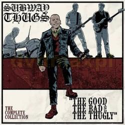 "LP. Subway Thugs ""The good,..."
