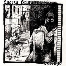 """CD. Fuerza Bruta """"Verdugo"""""""